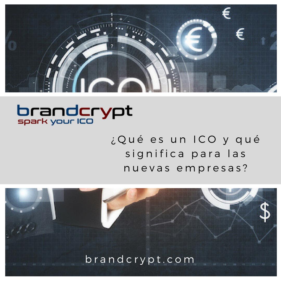¿Qué es un ICO y qué significa para las nuevas empresas?
