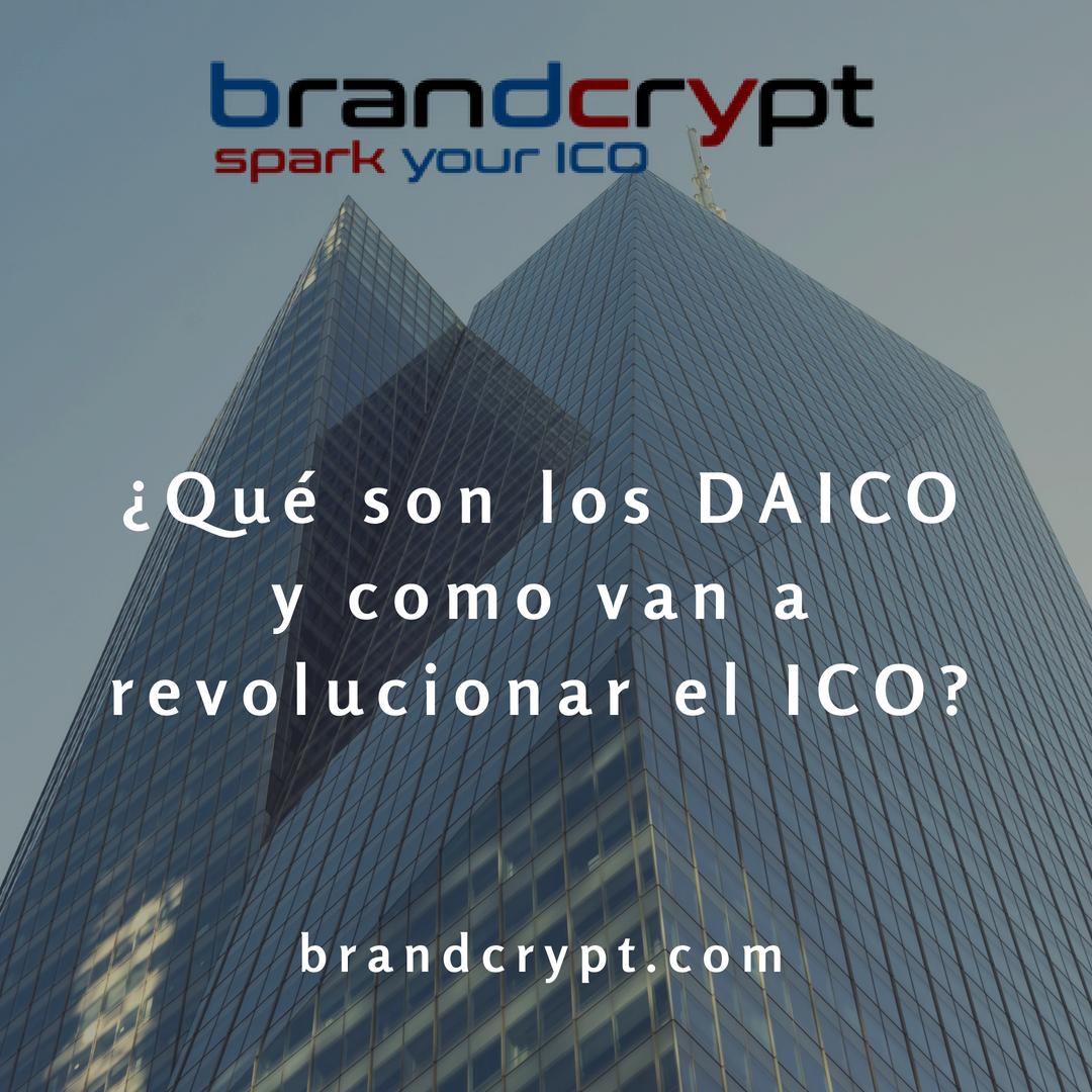¿Qué son los DAICO y como van a revolucionar el ICO?