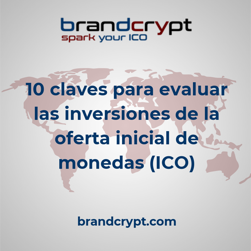 10 claves para evaluar las inversiones de la oferta inicial de monedas (ICO)