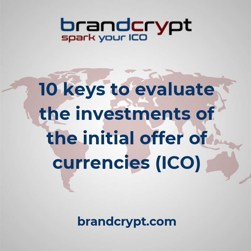 10 keys to evaluate the investments of the initial offer of currencies (ICO)