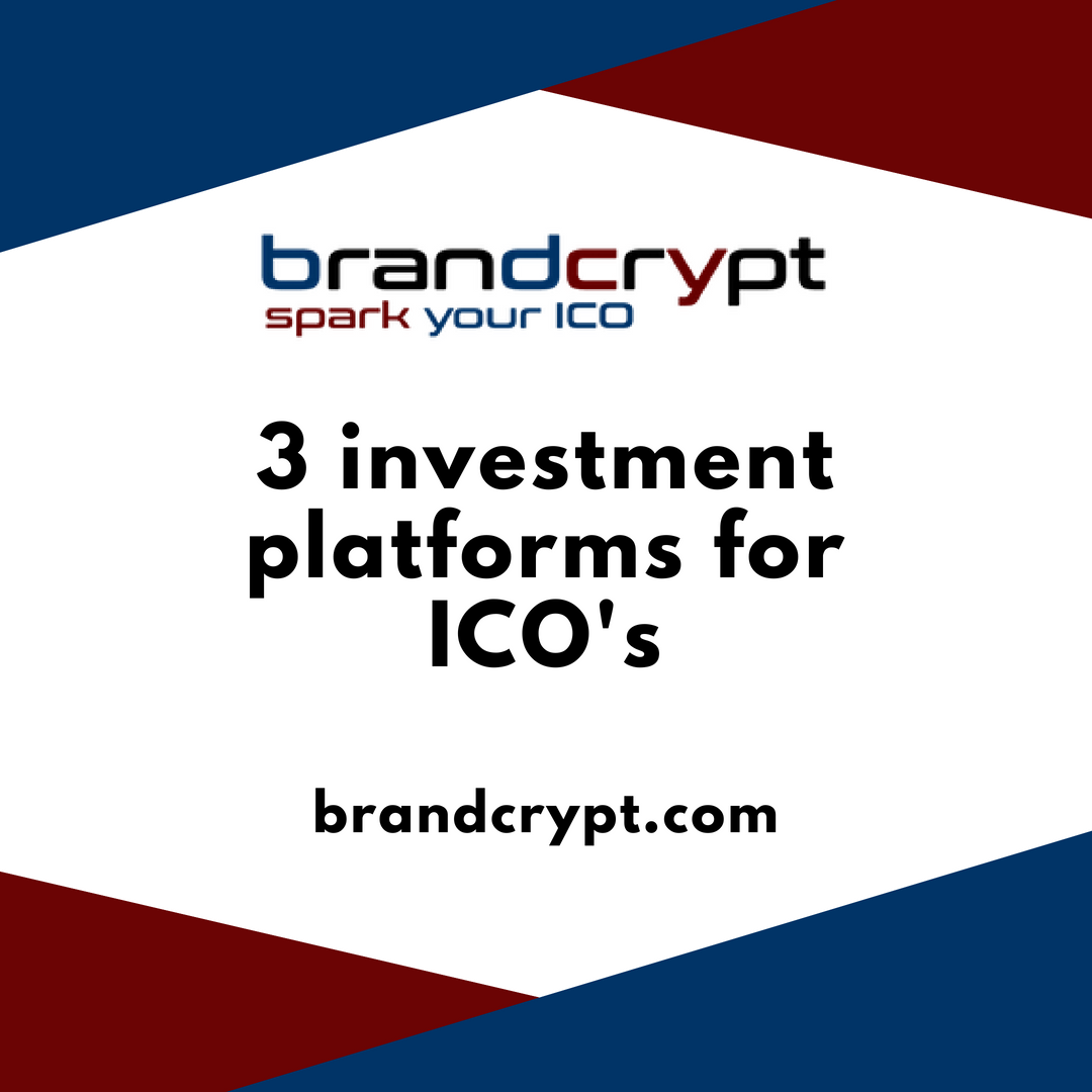 3 investment platforms for ICO's