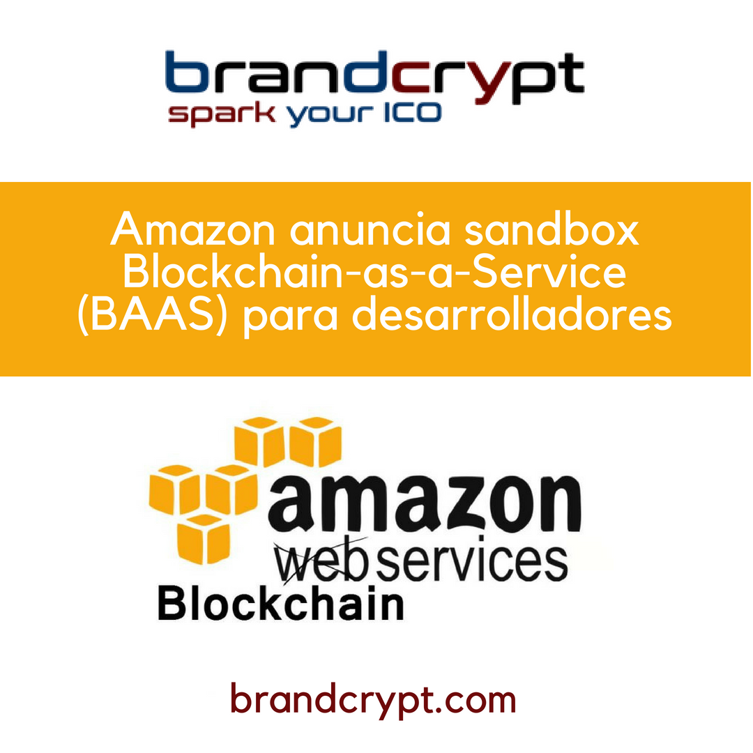 Amazon anuncia sandbox Blockchain-as-a-Service (BAAS) para desarrolladores