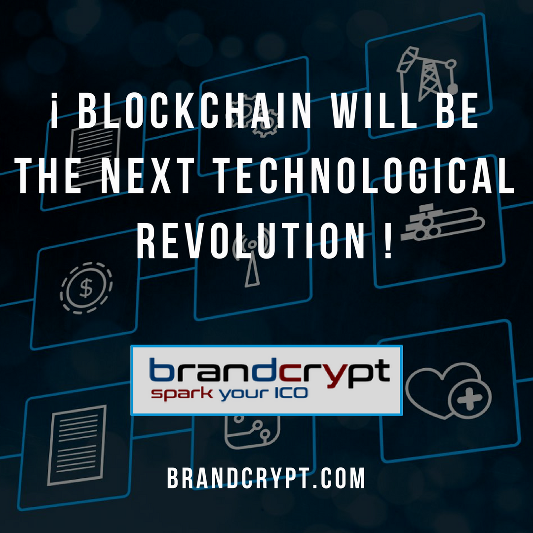 Blockchain will be the next technological revolution
