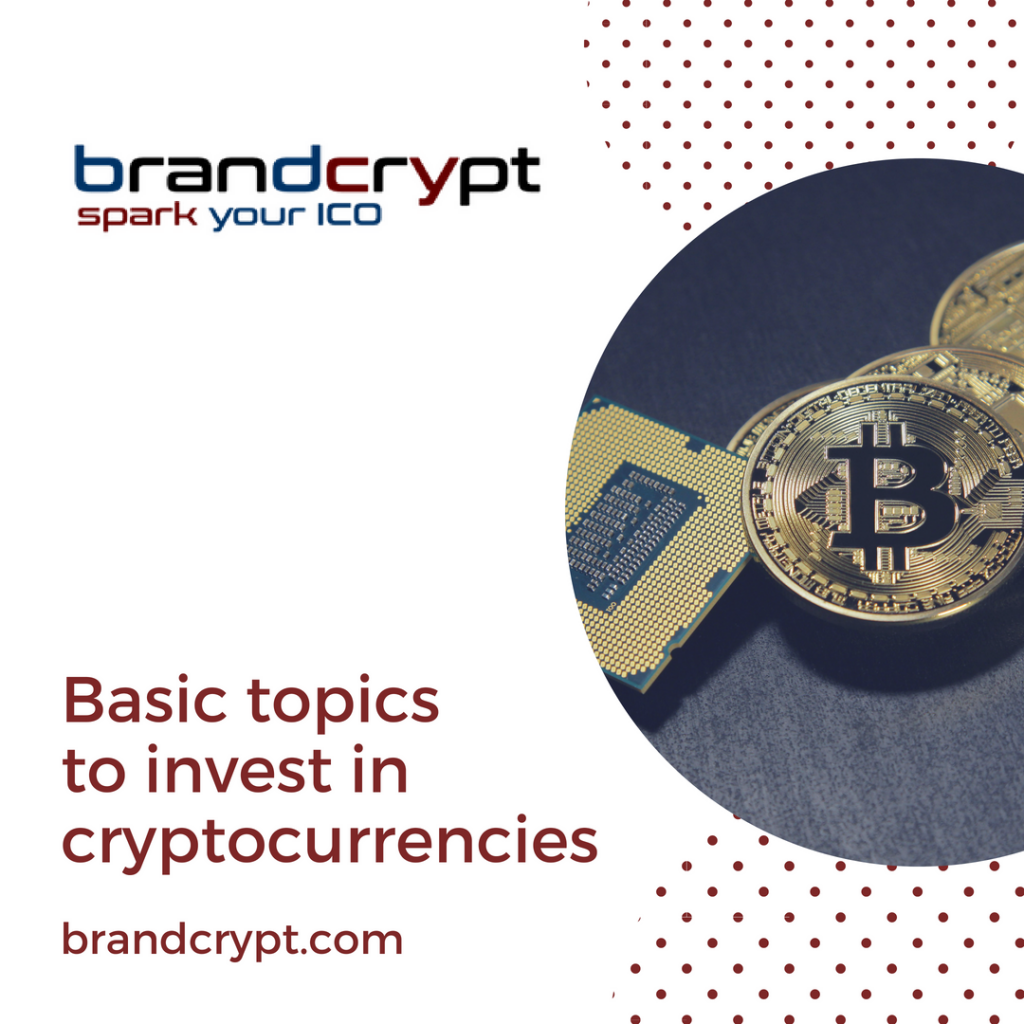 Basic topics to invest in cryptocurrencies