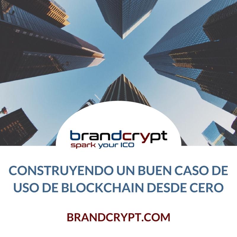 Construyendo un buen caso de uso de blockchain desde cero