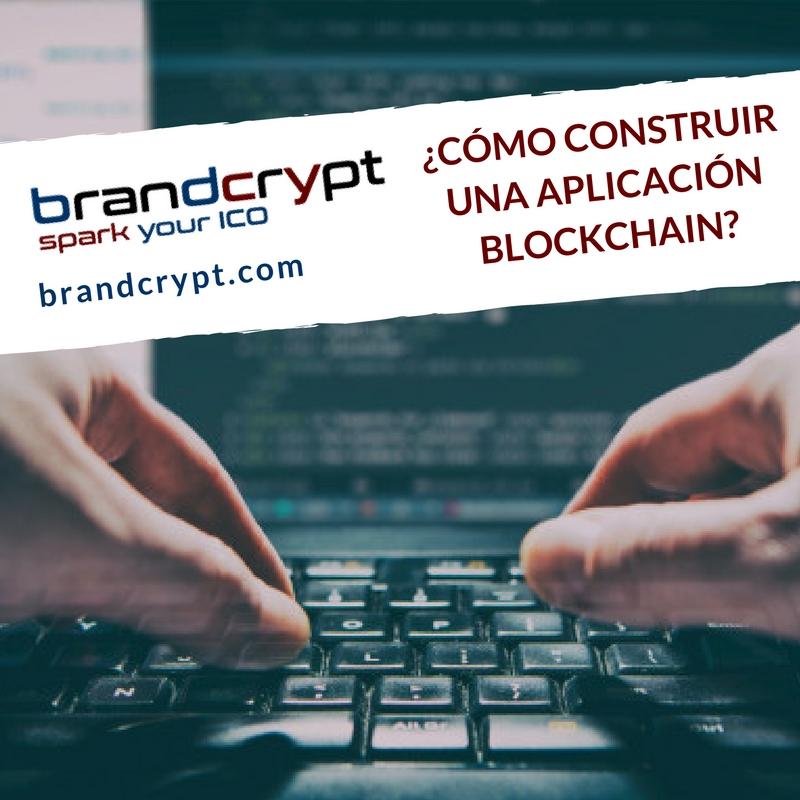 Como construir una aplicación Blockchain