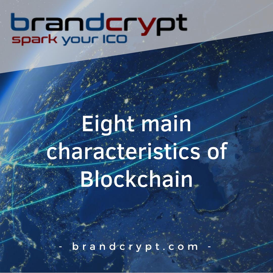 Eight main characteristics of Blockchain