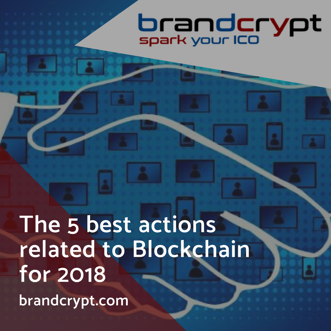 The 5 best actions related to Blockchain for 2018