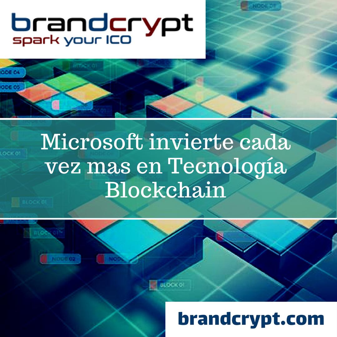 Microsoft invierte cada vez mas en Tecnología Blockchain