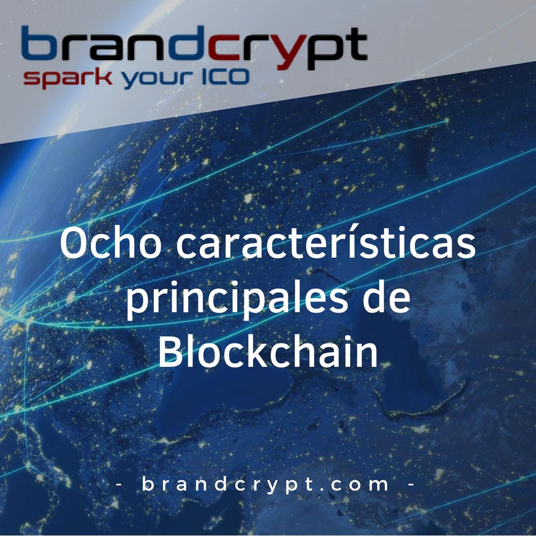 Ocho características principales de Blockchain
