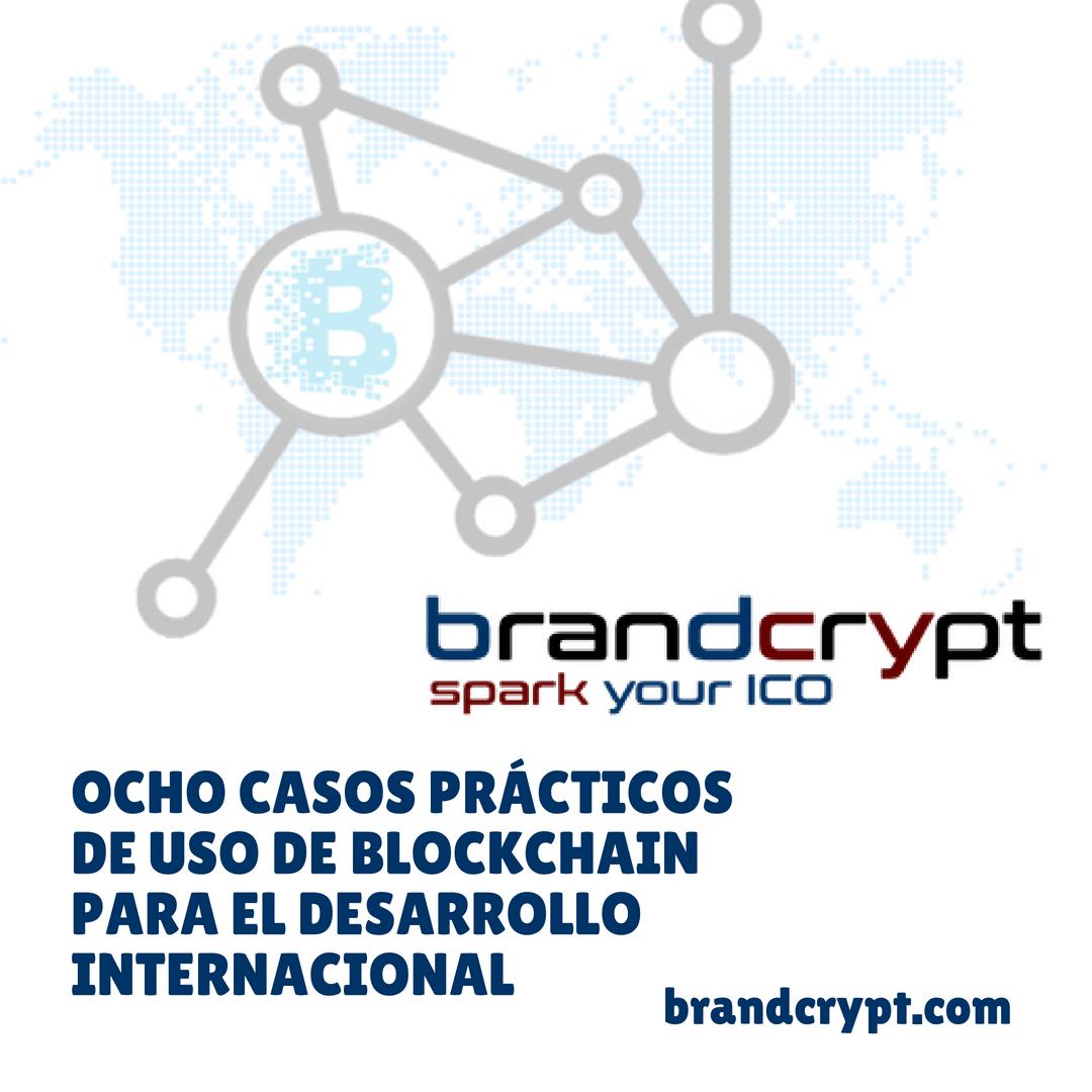 Ocho casos prácticos de uso de Blockchain para el desarrollo internacional