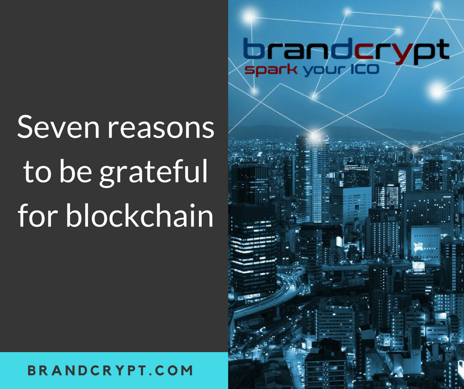 Seven reasons to be grateful for blockchain