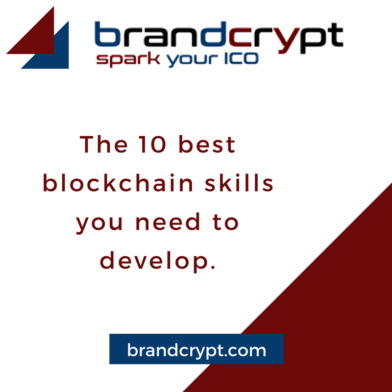 The 10 best blockchain skills you need to develop