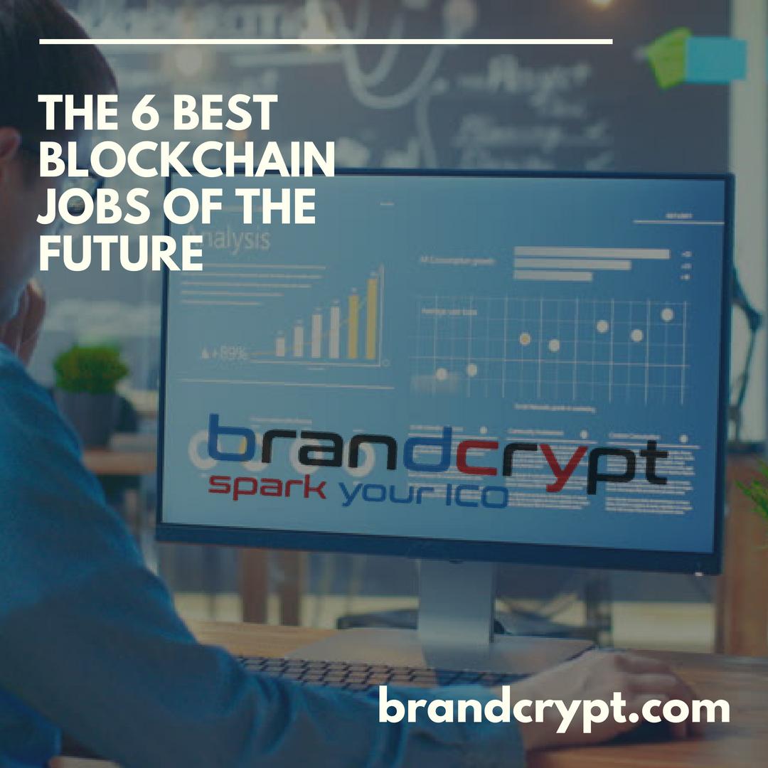 The 6 best blockchain jobs of the future