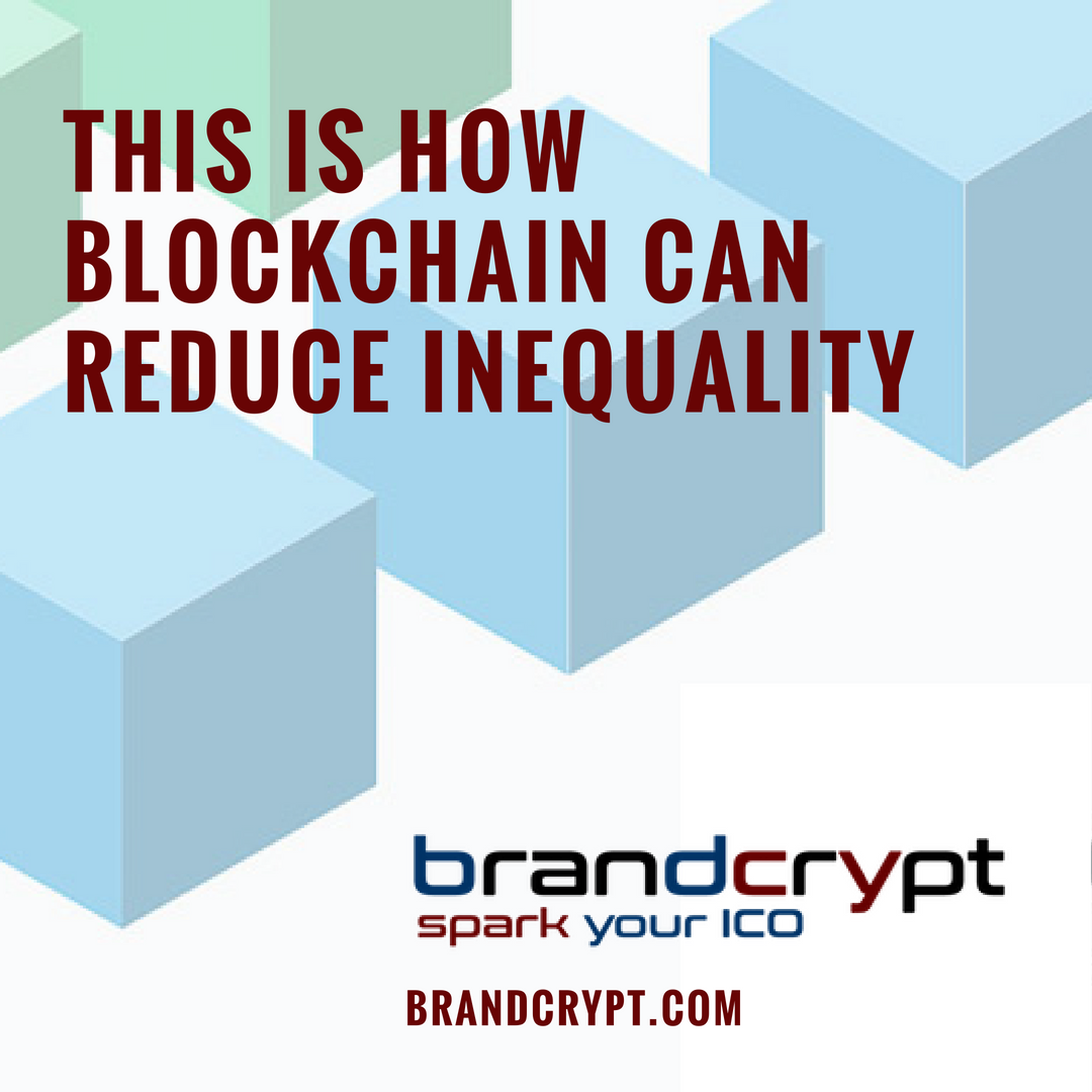 This is how blockchain can reduce inequality
