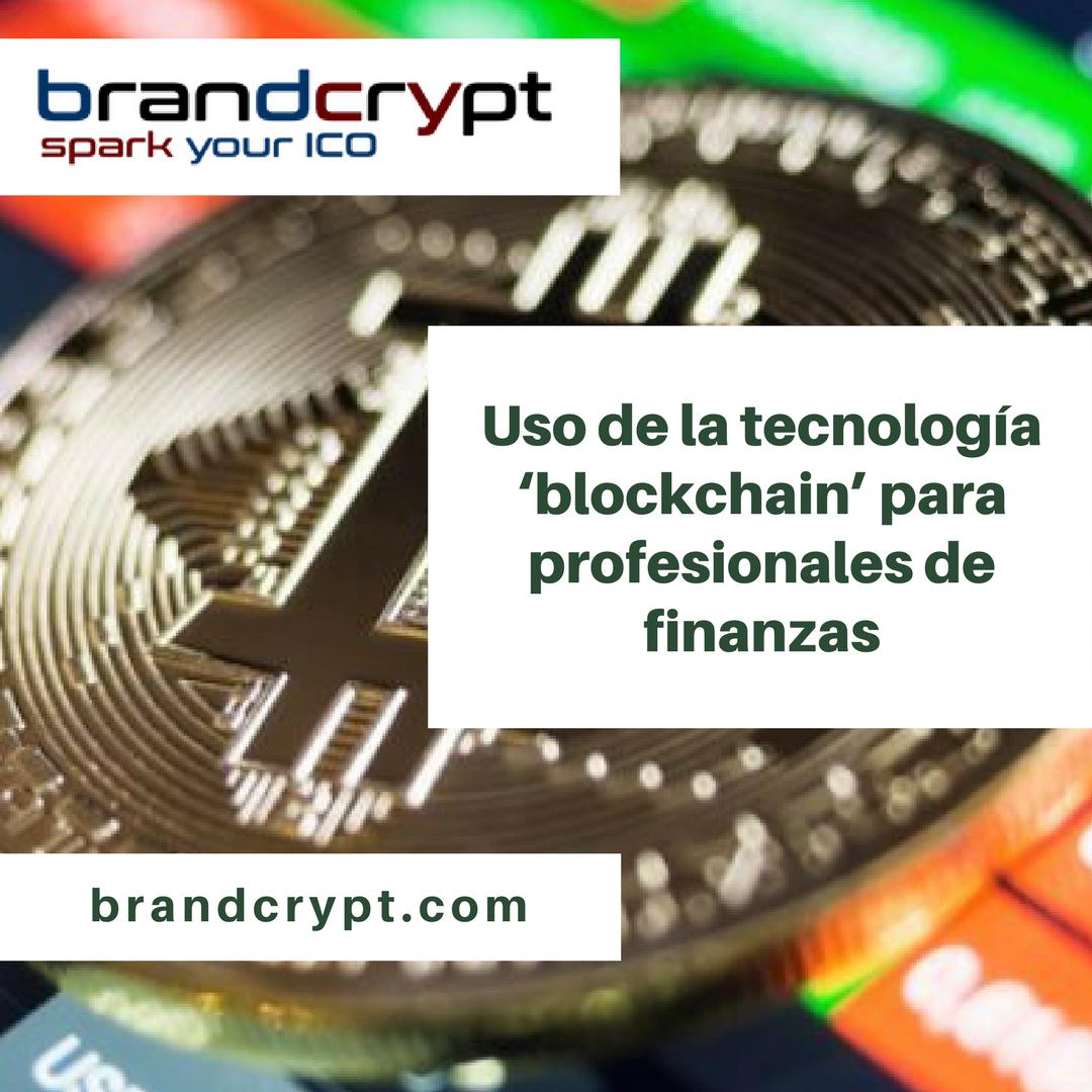 Uso de la tecnología Blockchain para profesionales de finanzas