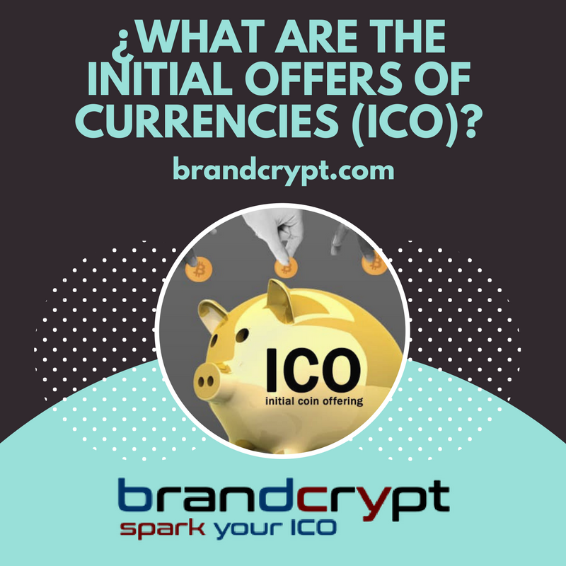 What are the initial offers of currencies (ICO)